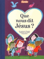 QUE NOUS DIT JESUS ?- 10 PAROLES DE L'EVANGILE...